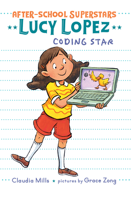 Lucy Lopez: Coding Star (After-School Superstars #3) Cover Image