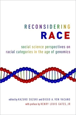 Reconsidering Race: Social Science Perspectives on Racial Categories in the Age of Genomics Cover Image