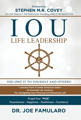 IOU Life Leadership: You Owe It to Yourself and Others cover