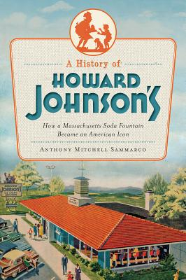 A History of Howard Johnson's Cover