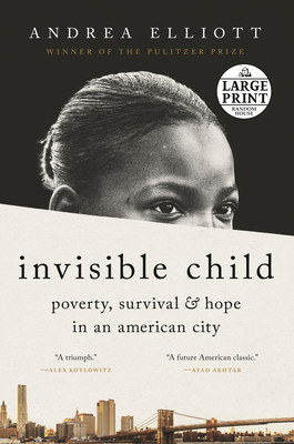 Invisible Child: Poverty, Survival & Hope in an American City Cover Image