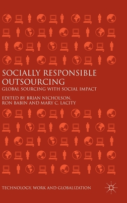 Socially Responsible Outsourcing: Global Sourcing with Social Impact (Technology) Cover Image
