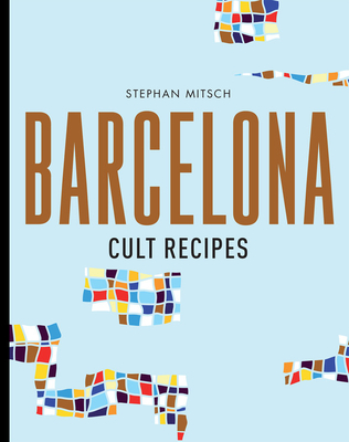 Barcelona Cult Recipes Cover Image