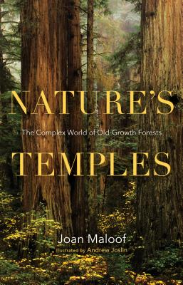 Nature's Temples: The Complex World of Old-Growth Forests Cover Image
