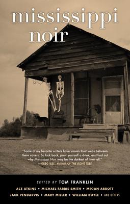 Mississippi Noir (Akashic Noir) Cover Image