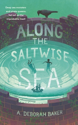 Along the Saltwise Sea (The Up-and-Under #2) Cover Image