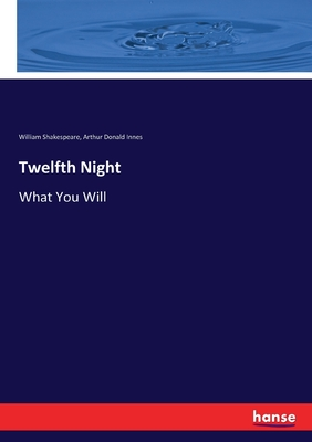 Twelfth Night: What You Will Cover Image