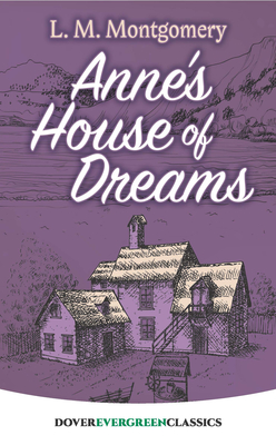 Anne's House of Dreams (Dover Children's Evergreen Classics) Cover Image