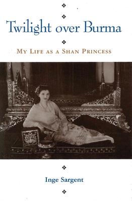 Twilight Over Burma: My Life as a Shan Princess (Kolowalu Books) Cover Image
