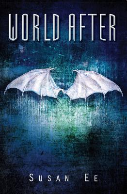 Cover for World After (Penryn & the End of Days #2)