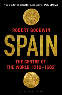 Spain: The Centre of the World 1519-1682 Cover Image