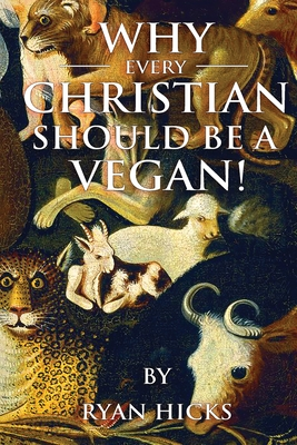 Why Every Christian Should Be A Vegan Cover Image