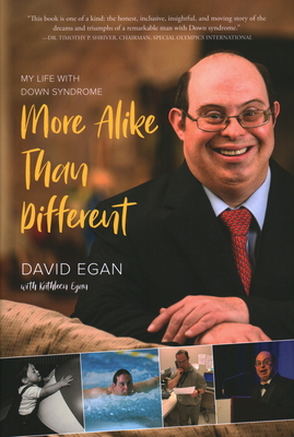 More Alike Than Different: My Life with Down Syndrome Cover Image