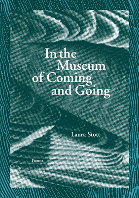 Cover for In the Museum of Coming and Going