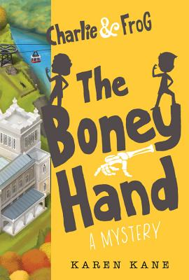 Charlie and Frog The Boney Hand Cover Image
