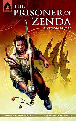 The Prisoner of Zenda: The Graphic Novel (Campfire Graphic Novels) Cover Image