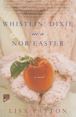 Whistlin' Dixie in a Nor'easter Cover Image