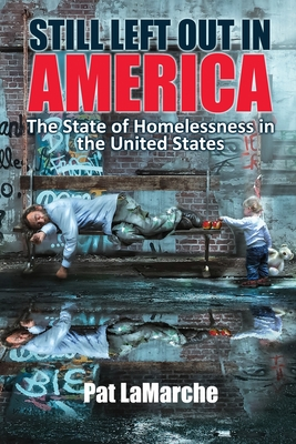 Still Left Out In America: The State of Homelessness in the United States Cover Image