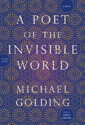 A Poet of the Invisible World: A Novel Cover Image