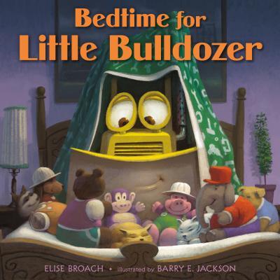 Bedtime for Little Bulldozer Cover Image