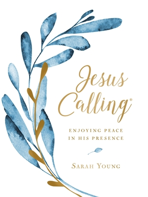 Jesus Calling: Enjoying Peace in His Presence, Large Text Cloth Botanical, with Full Scriptures Cover Image