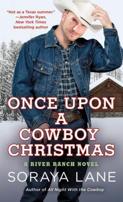 Once Upon a Cowboy Christmas: A River Ranch Novel Cover Image