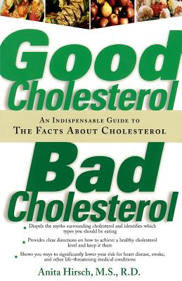Cover for Good Cholesterol, Bad Cholesterol