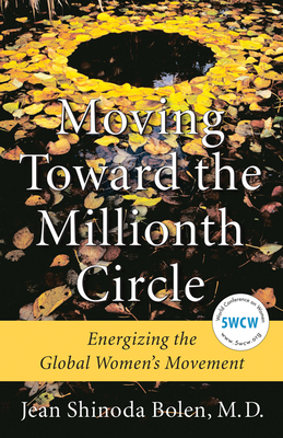 Moving Toward the Millionth Circle: Energizing the Global Women's Movement Cover Image