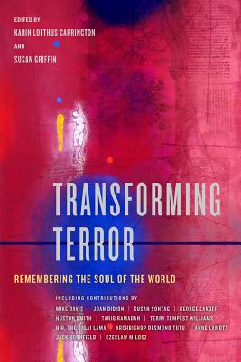 Transforming Terror: Remembering the Soul of the World Cover Image