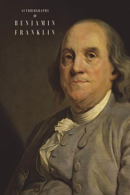 The Autobiography of Benjamin Franklin: (Illustrated) Cover Image