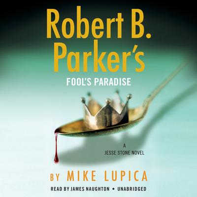 Robert B. Parker's Fool's Paradise (A Jesse Stone Novel) Cover Image