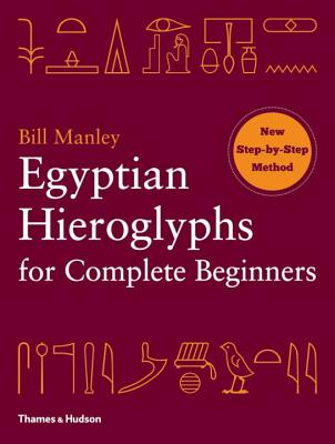Egyptian Hieroglyphs for Complete Beginners Cover Image