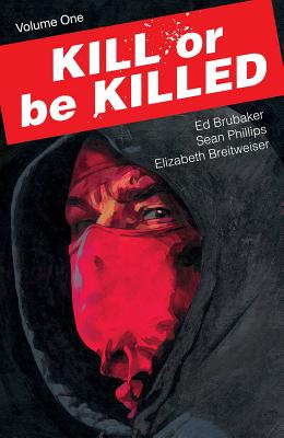 Kill or Be Killed, Volume 1 Cover