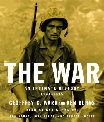 The War: An Intimate History, 1941-1945 Cover Image