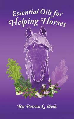Essential Oils for Helping Horses Cover Image