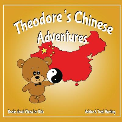 Books about China for Kids: Theodore's Chinese Adventure Cover Image