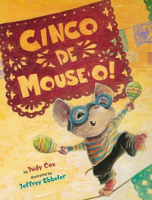 Cinco De Mouse-O! (Adventures of Mouse #2) Cover Image