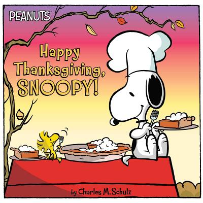 Happy Thanksgiving, Snoopy! (Peanuts) Cover Image