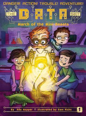 March of the Mini Beasts (The DATA Set #1) Cover Image