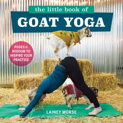 Little Book of Goat Yoga cover image
