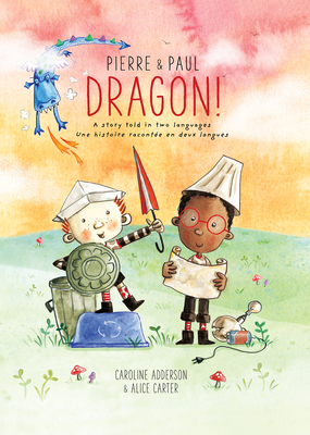Pierre & Paul: Dragon! Cover Image