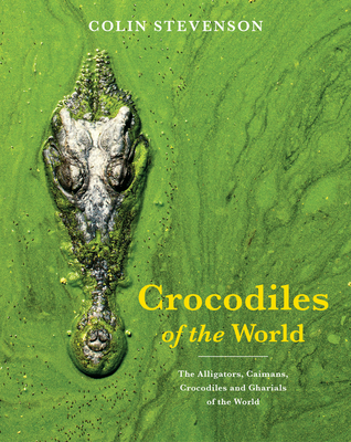 Crocodiles of the World Cover Image