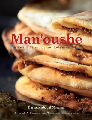 Man'oushe: Inside the Lebanese Street Corner Bakery Cover Image