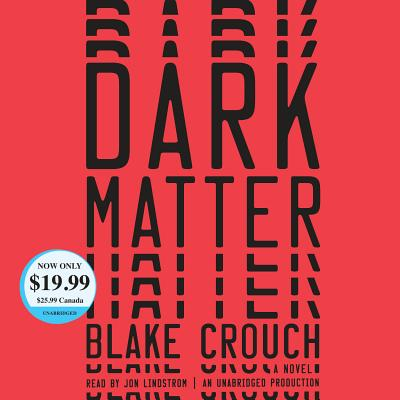 Dark Matter: A Novel Cover Image