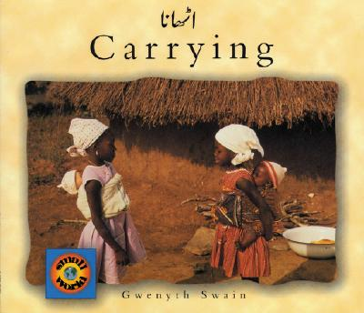 Carrying (English–Urdu) (Small World series) Cover Image