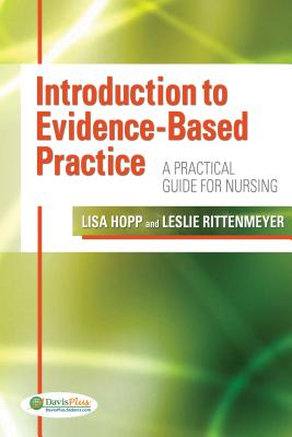 Introduction to Evidence-Based Practice: A Practical Guide for Nursing Cover Image