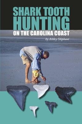 Shark Tooth Hunting on the Carolina Coast Cover Image