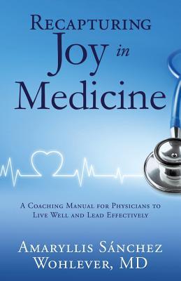 Recapturing Joy in Medicine Cover Image
