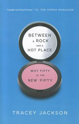 Between a Rock and a Hot Place: Why Fifty Is the New Fifty Cover Image