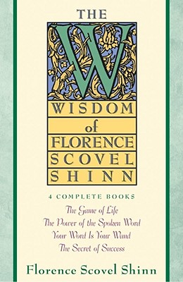 Wisdom of Florence Scovel Shinn Cover Image